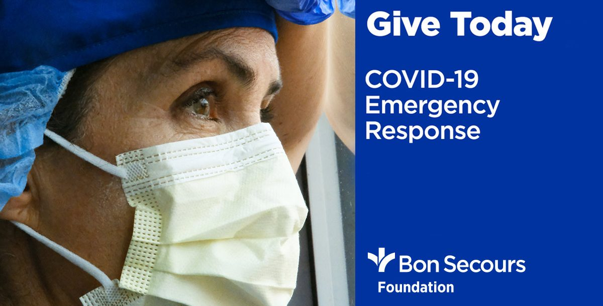 COVID-19 Emergency Response for the Bon Secours Foundation.