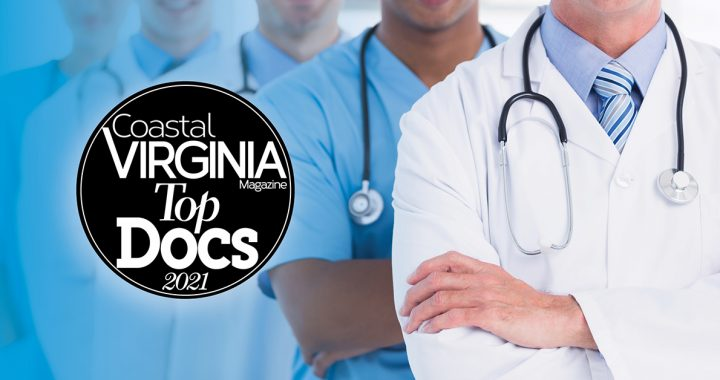 """Eight Bon Secours doctors have earned the title of """"Top Doc"""" for 2021 by Coastal Virginia Magazine."""